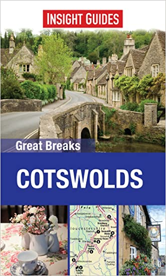 Insight Guides: Great Breaks Cotswolds (Insight Great Breaks)