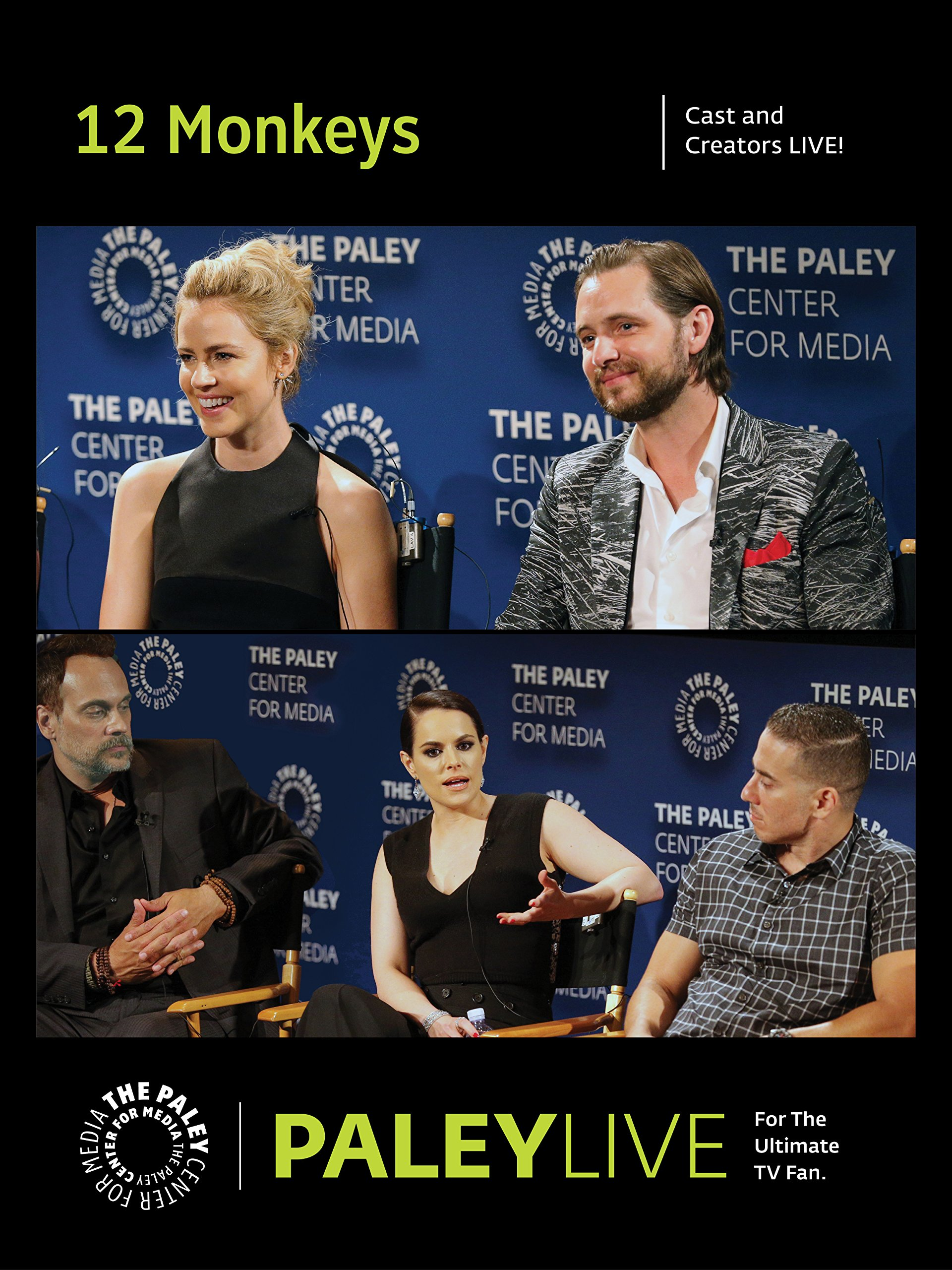 12 Monkeys: Cast and Creators PaleyLive