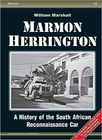MARMON-HERRINGTON: A History of the South African Reconnaissance Car written by William%3Cbr %2F%3E Marshall%3Cbr %2F%3E