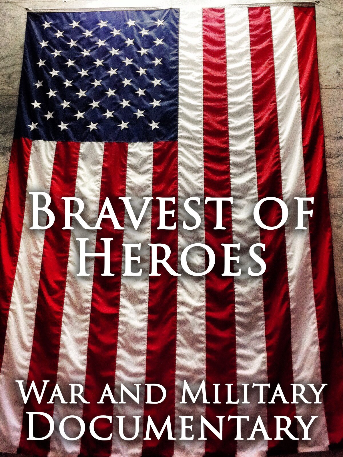 Bravest Heroes: War and Military Documentary