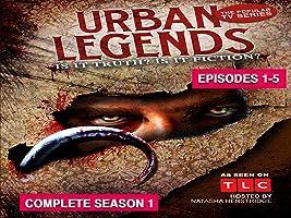 Urban Legends Complete Season 1
