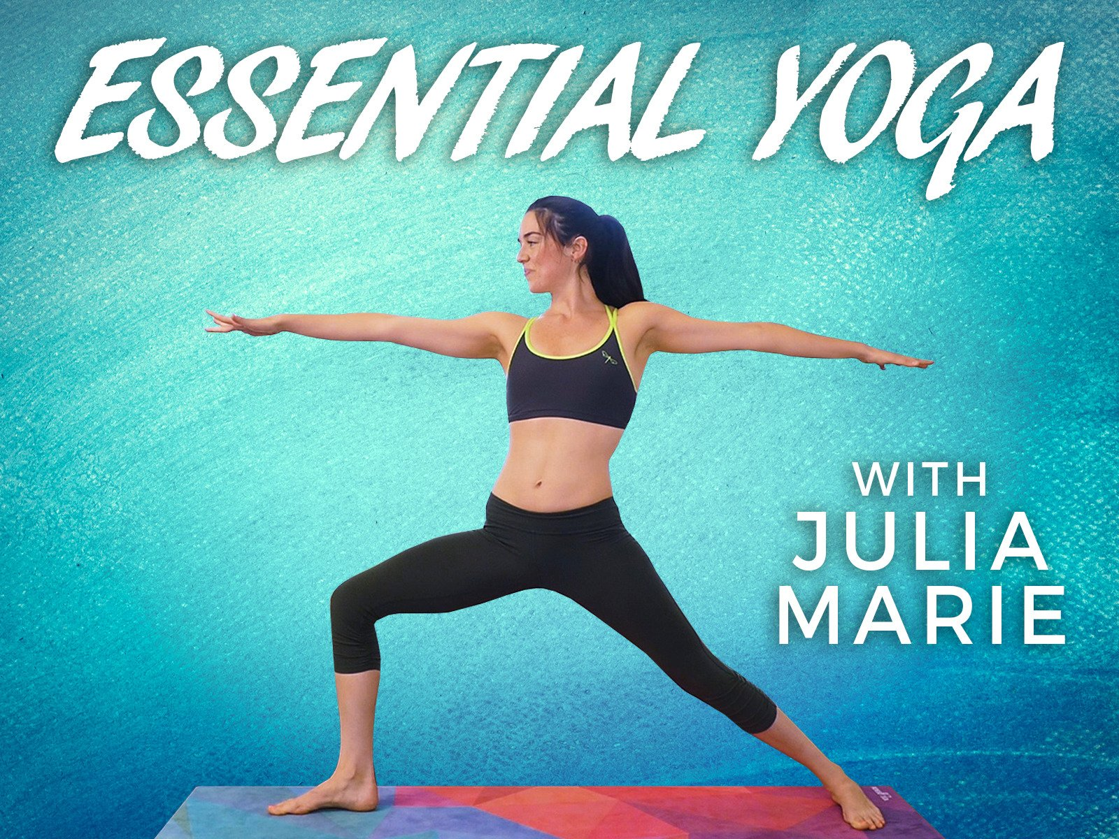 Essential Yoga With Julia Marie - Season 1