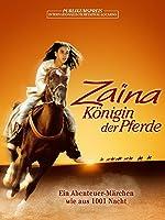 Za�na, K�nigin der Pferde