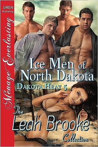 Ice Men of North Dakota [Dakota Heat 5] (Siren Publishing Menage Everlasting)