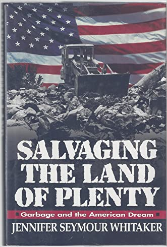 Salvaging the land of plenty: Garbage and the American dream