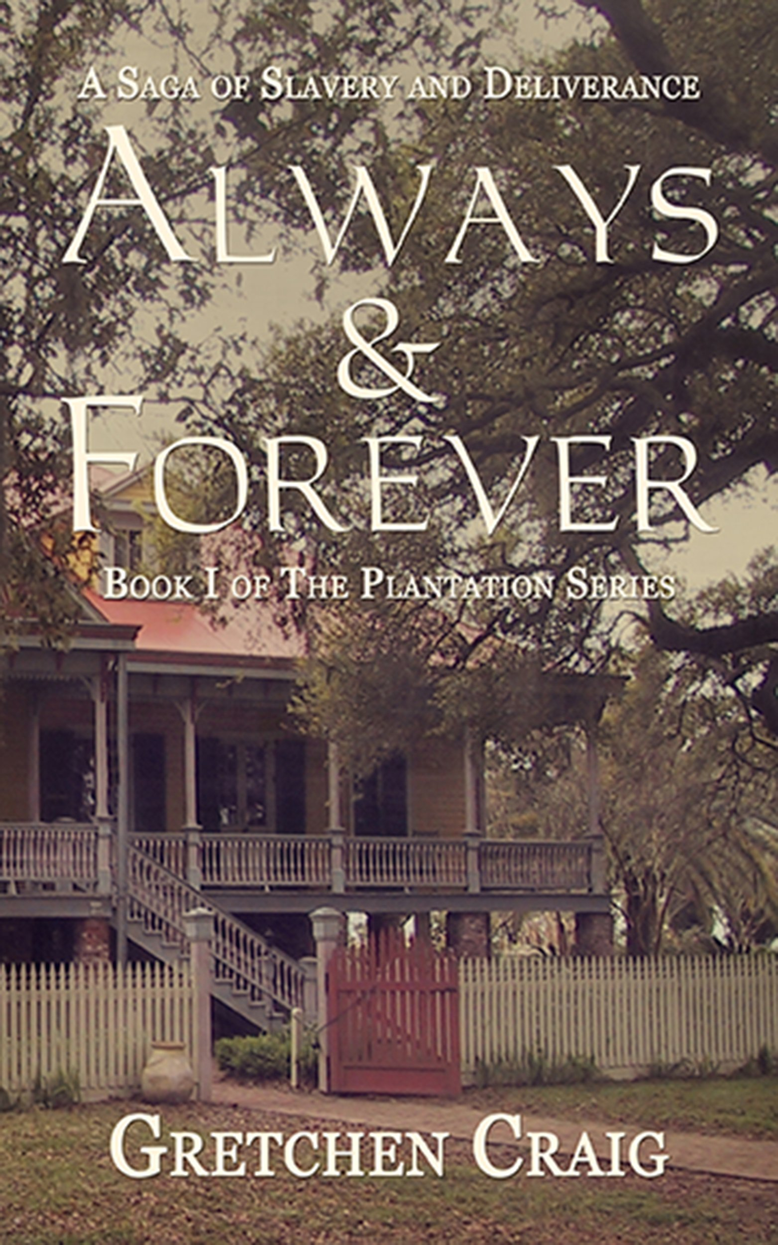 Always And Forever Book Always Forever a Saga of