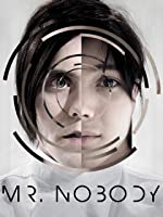 Mr. Nobody (Theatrical Cut)