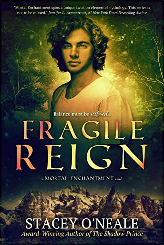 Fragile Reign (Mortal Enchantment Book 3)