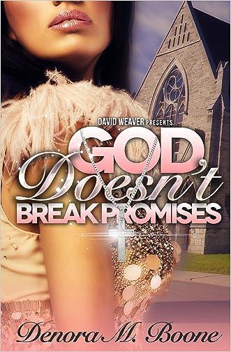 God Doesn't Break Promises (God Doesn't Make Mistakes Book 2)