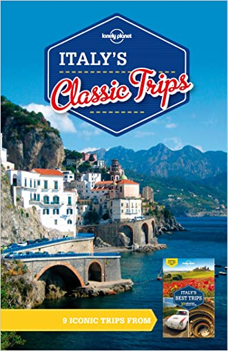 Lonely Planet Italy's Classic Trips (Travel Guide)