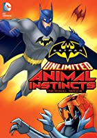 Batman Unlimited: Animal Instincts [HD]