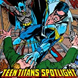 img - for Teen Titans Spotlight (1986-1988) (Issues) (19 Book Series) book / textbook / text book