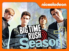 Big Time Rush Season 1 [HD]