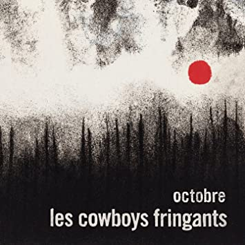 Les Cowboys Fringants – Octobre