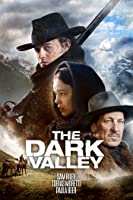 The Dark Valley (English Subtitled)