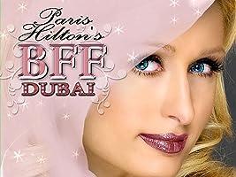 Paris Hilton's My New BFF Dubai Season 1 [HD]
