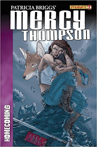 Patricia Brigg's Mercy Thompson: Homecoming #1 (Homecoming Series)