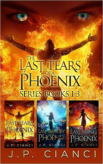 The Last Tears of a Phoenix Series Books 1-3
