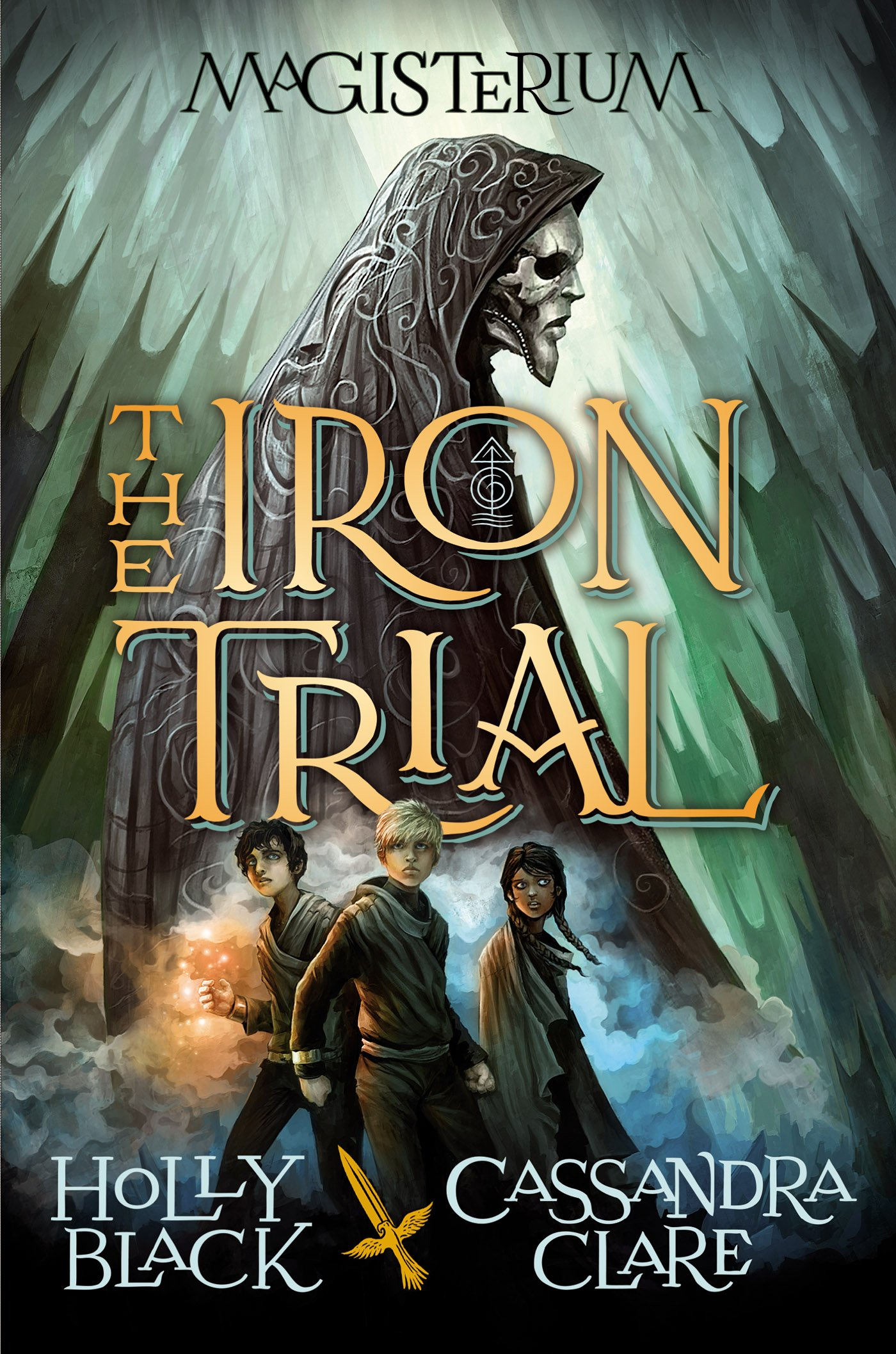 The Iron Trial Book One of