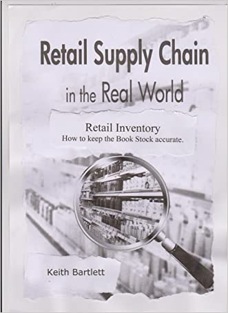 Retail Inventory. How to keep the Book Stock Accurate (Retail Supply Chain in the Real World 2)