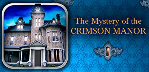 The Mystery of the Crimson Manor from Mediacity Games
