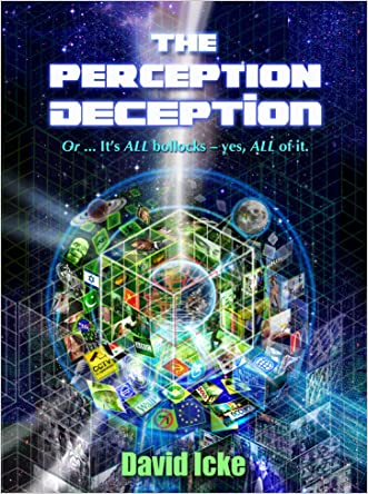 The Perception Deception written by David Icke