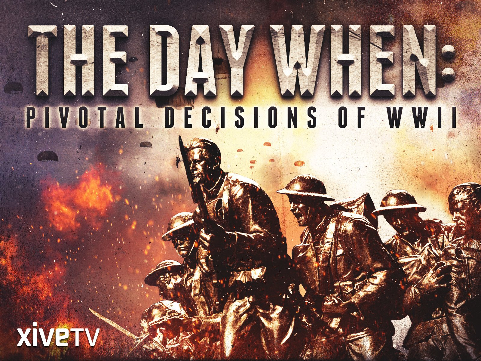 The Day When: Pivotal Decisions of WWII - Season 1