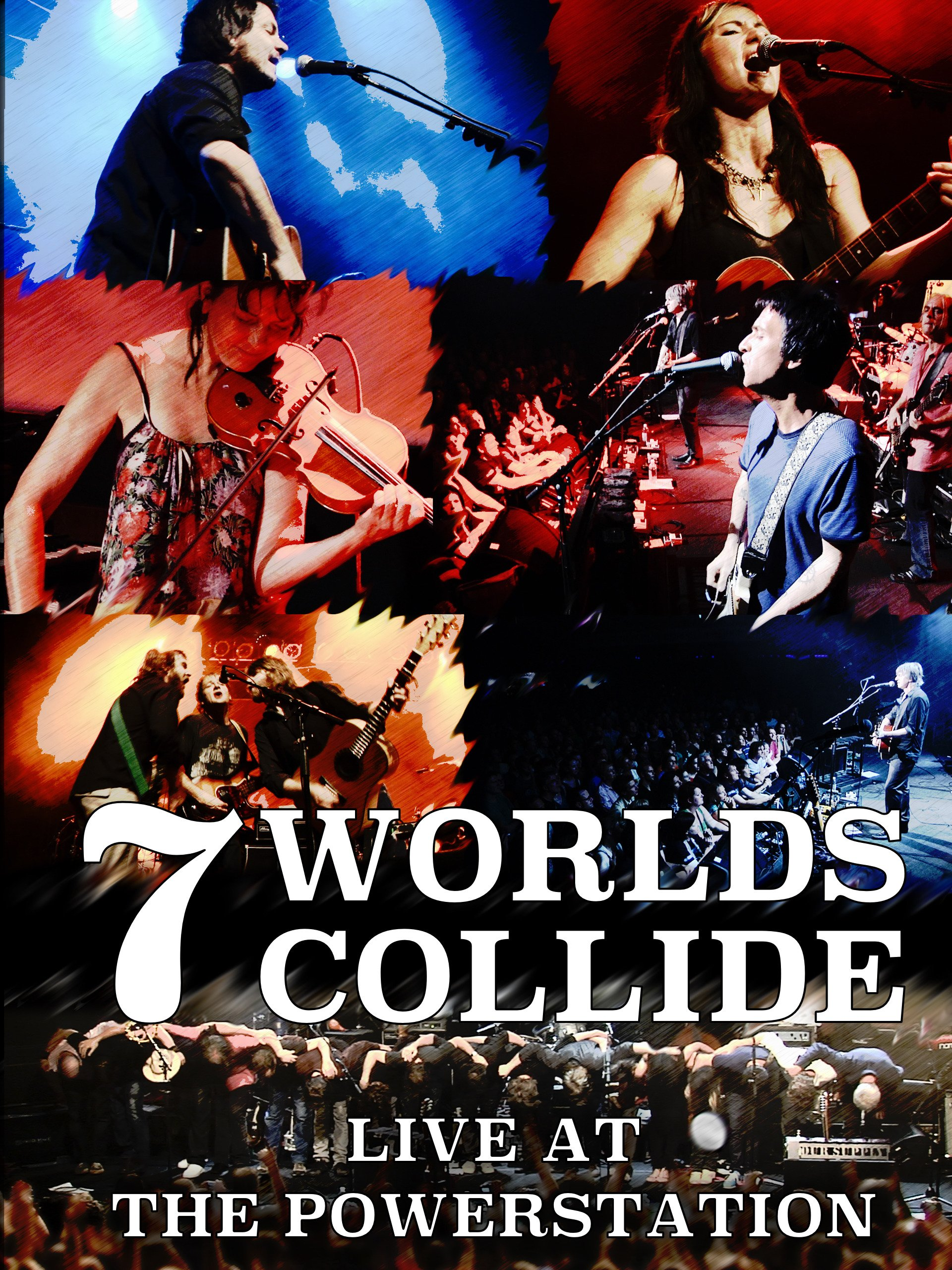 7 Worlds Collide - Live At The Powerstation