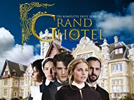 Grand Hotel - Staffel 1