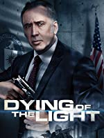 Dying of the Light - jede Minute z�hlt