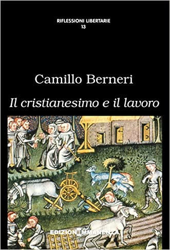Il cristianesimo e il lavoro (Italian Edition)
