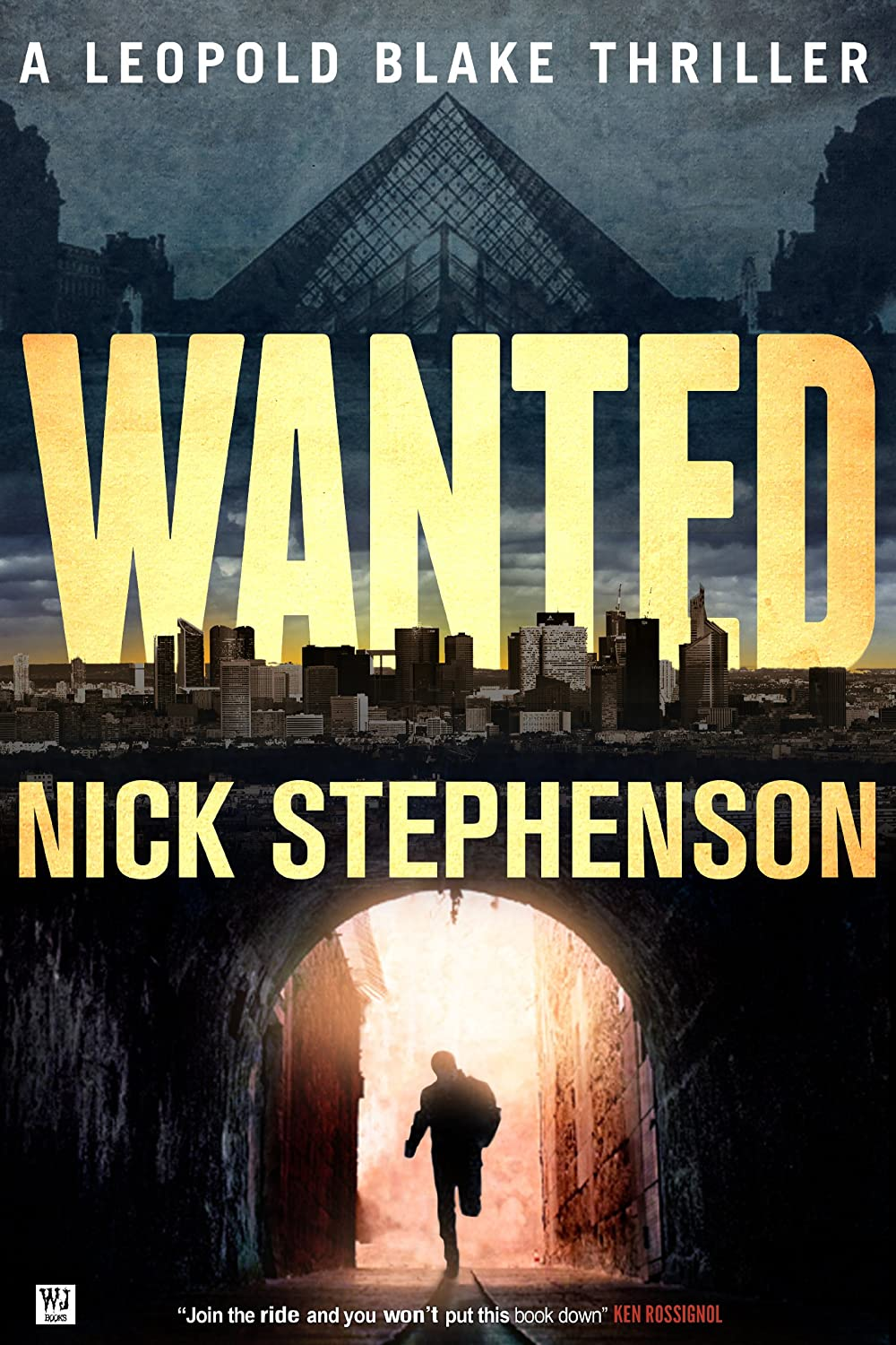 Wanted: A Leopold Blake Thriller by Nick Stephenson