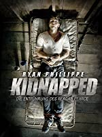 Kidnapped: Die Entf�hrung des Reagan Pearce (2014)