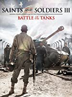 Saints and Soldiers 3: Battle of the tanks