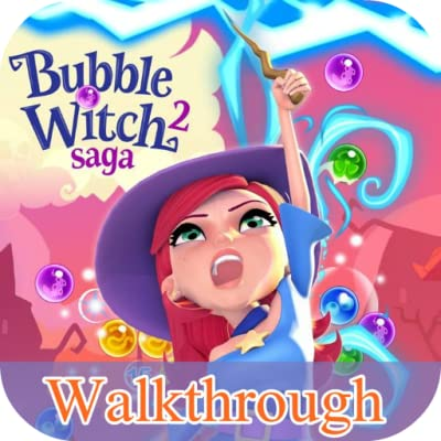 Guide : Bubble Witch 2 Saga