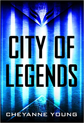 City of Legends (City of Legends Series, Book 1) written by Cheyanne Young