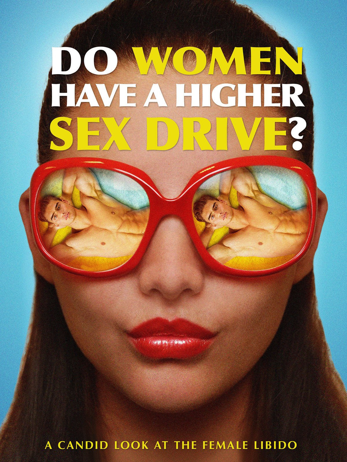 Do Women Have A Higher Sex Drive? on Amazon Prime Instant Video UK