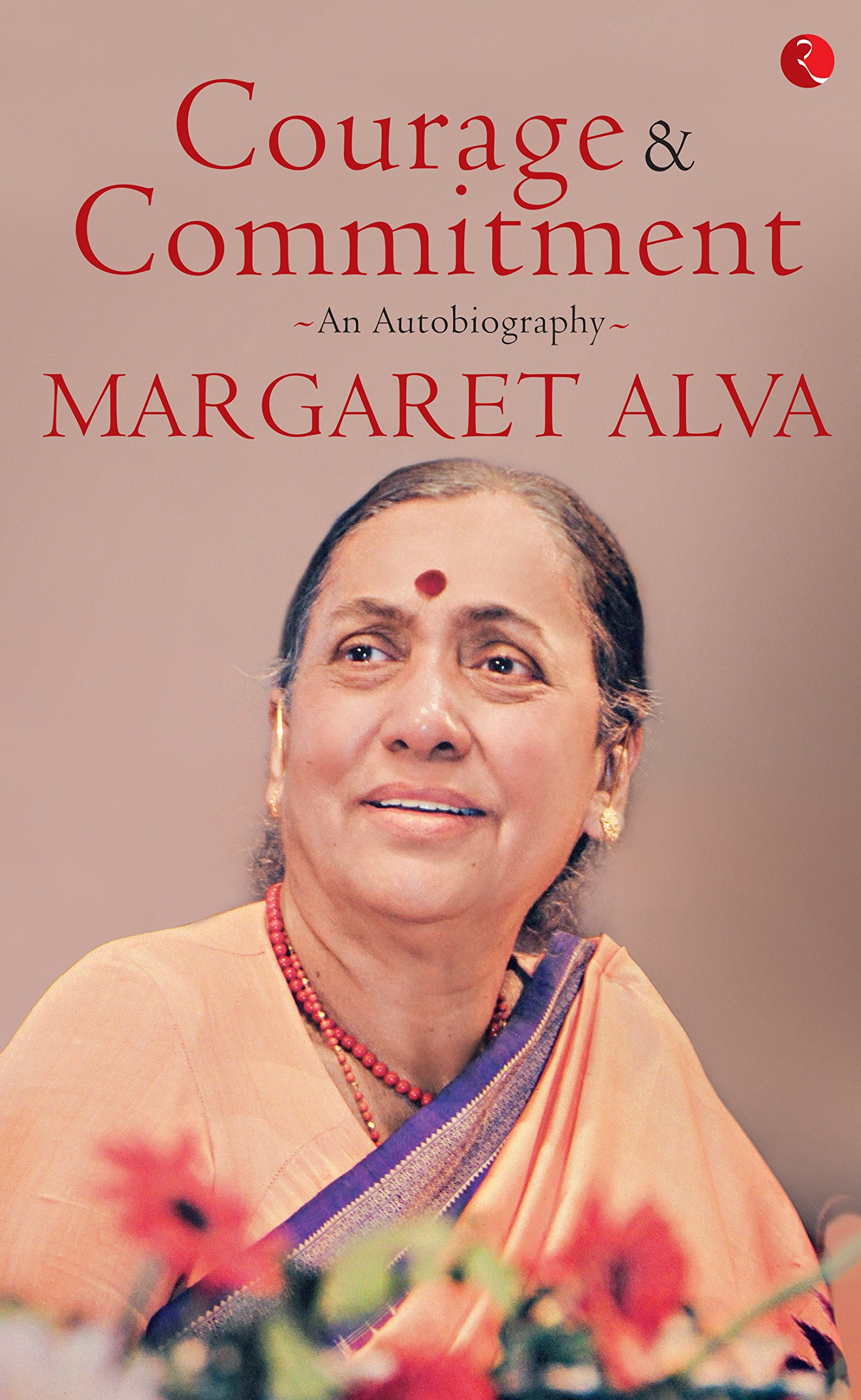 Buy Courage &mitment: An Autobiography Book Online At Low Prices In  India  Courage &mitment: An Autobiography Reviews & Ratings  Amazon