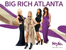 Big Rich Atlanta Season 1 [HD]