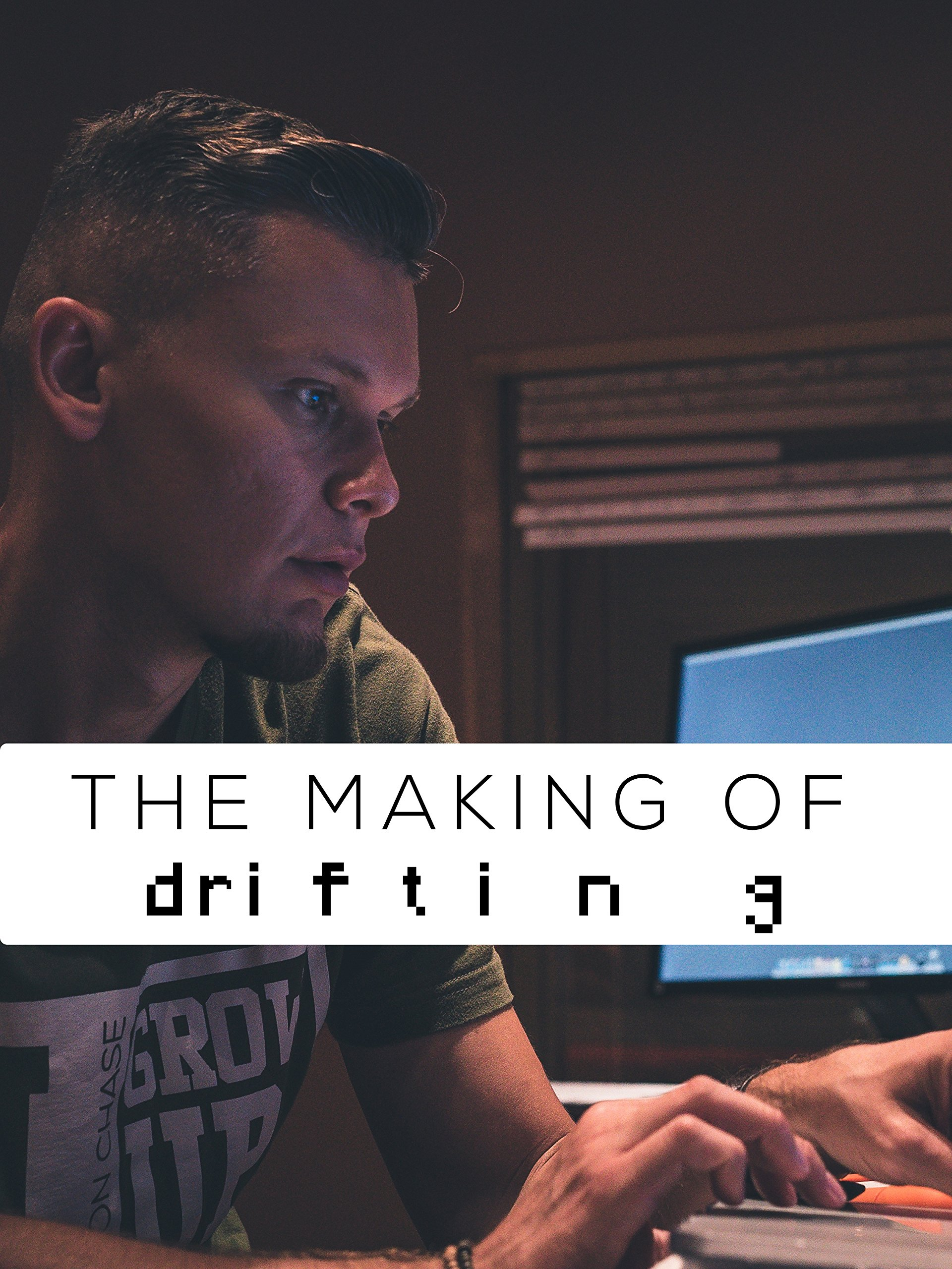 Making of Drifting