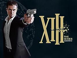 XIII - The Series - Season Two [HD]