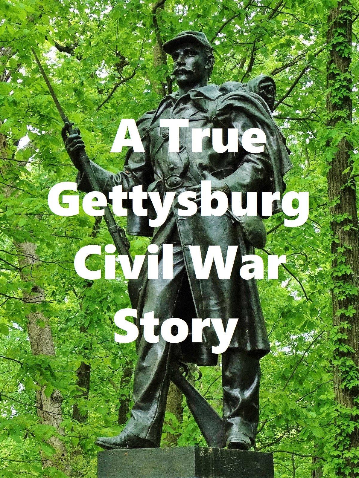 A True Gettysburg Civil War Story