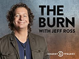 The Burn with Jeff Ross Season 2