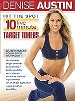 Denise Austin: Hit The Spot - 10 Five Minute Target Toners