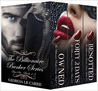 The Billionaire Banker Series - Box Set written by Georgia Le Carre