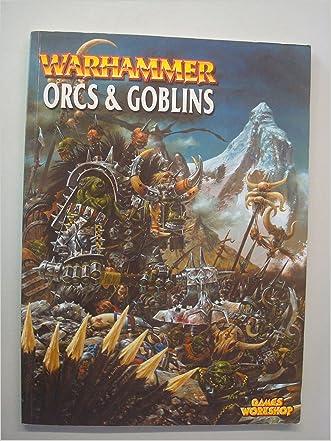 Warhammer Armies: Orcs & Goblins