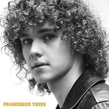 Francesco Yates – Francesco Yates