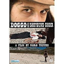 Doggo and the Shotguns Choir