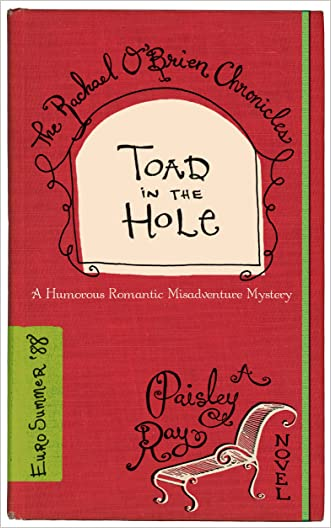 Toad in the Hole (The Rachael O'Brien Chronicles Book 4)