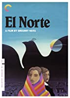 El Norte (English Subtitled)